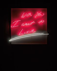 TRACEY EMIN | With You I Want to Live, 2007 | neon, cable and transformers    Sold for £61,250 at the Contemporary Art Day Sale, 29 June 2012, London.    The exhibition 'She Lay Down Beneath the Sea: Tracey Emin at Turner Contemporary' in Emin's hometown of Margate is a must-see! Currently on view through 23 September 2012.