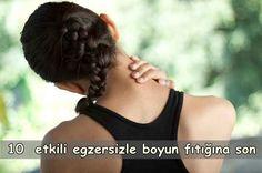 Boyun Fıtığı Egzersizleri – 10 Etkili Öneri