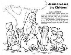 Jesus blessed the children Free Bible Coloring Pages, Bless The Child, Kingdom Of Heaven, Bring It On, Let It Be, Bible Stories, Jesus Quotes, New Testament, His Hands