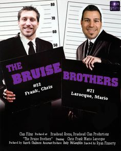 The Bruise Brothers.