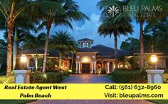Bleu Palms Real Estate provide a complete Real Estate service to all clients for selling and buying residential property. For more info, please call: (561) 632-8960 or visit our website.