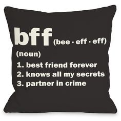 One Bella Casa BFF Definition Polyester Throw Pillow ($40) ❤ liked on Polyvore featuring home, home decor, throw pillows, pillows, accessories, fillers, random, quotes, text and phrase