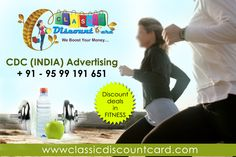 CDC INDIA Advertising Provide #Discount_Deals_in_Fitness Through Our Discount Card. we have four types of discount card.  1. Classic Discount Card 2. Classic Plus Discount Card 3. Capital Discount Card 4. Capital Plus Discount Card Get Buy any one discount card and take facilities for fitness More Info Click Here Below