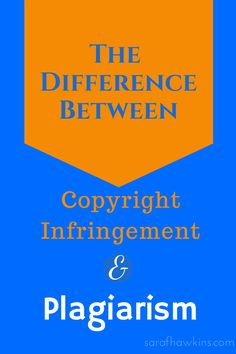 The Difference Between Copyright Infringement and Plagiarism