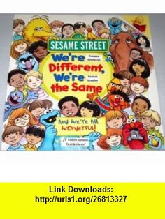 Sesame Street Were Different, Were the Same / Somos distintos, Somos iguales [Handmade Bilingual, Dual-Language, English AND Spanish Book] Bobbi Jane Kates, Joe Mathieu ,   ,  , ASIN: B0015PWTC6 , tutorials , pdf , ebook , torrent , downloads , rapidshare , filesonic , hotfile , megaupload , fileserve