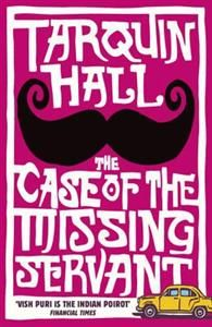 Descargar o leer en línea The Case of the Missing Servant Libro Gratis (PDF ePub - Tarquin Hall, Meet Vish Puri, India's most private investigator. Portly, persistent and unmistakably Punjabi, he cuts a determined.
