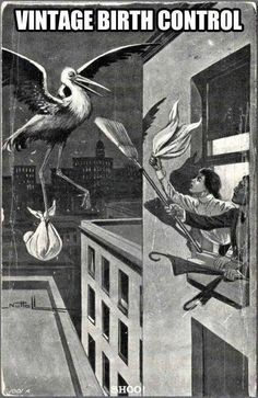 Funny pictures about Vintage birth control. Oh, and cool pics about Vintage birth control. Also, Vintage birth control. Lol, Haha Funny, Funny Stuff, Funny Ads, Funny Advertising, Crazy Funny, Hilarious Memes, Stupid Funny, Funny Commercials