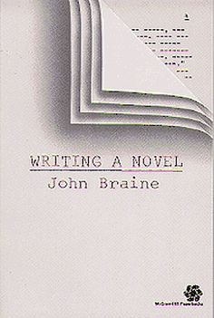 Writing a Novel - John Braine - PN3365 .B7 1974b