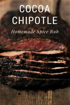 Cocoa Chipotle Spice Rub add unbelievable dimension to beef on the grill! Homemade spice rubs are where it's at! Brisket Rub, Pork Rub, Homemade Spices, Homemade Seasonings, Spice Rub, Spice Mixes, Spice Blends, Grilling Recipes, Beef Recipes