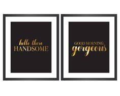Hello There Handsome & Good Morning Gorgeous Printable Art - Instant Download Digital Art Print - Faux Gold Foil