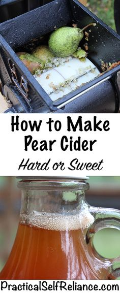 How to Make Pear Cider (Hard or Sweet) Making Hard Cider, Making Apple Cider, Hard Apple Cider, Homemade Alcohol, Homemade Wine, Homemade Pear Juice Recipe, Pear Recipes, Wine Recipes, Homebrew Recipes