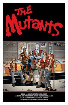The Mutants: X-Men as The Warriors Created by Cal Slayton