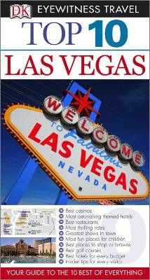DK Eyewitness Top 10 Travel Guide Las Vegas by Connie Emerson, available at Book Depository with free delivery worldwide. Emerson, Las Vegas Tips, Las Vegas Grand Canyon, Eyewitness Travel Guides, Las Vegas Restaurants, Honeymoon Places, Best Casino, Nevada, Vegas Vacation