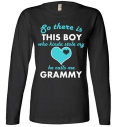 He calls me Grammy