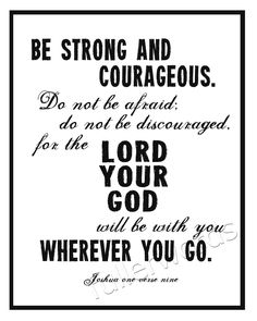Joshua 19  - be strong and courageous