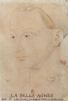 Portrait d'Agnès Sorel (Jean Fouquet, BNF) - Née vers 1422, décès le 9 février 1450 au Mesnil-sous-Jumièges. Descendants: Marie de Valois, Charlotte de Valois. Agnès est née en Picardie, à Coudun, près de Compiègne. Son père, Jean Sore (ou Soreau) est châtelain et seigneur de Coudun. Il avait épousé Catherine de Maignelay, fille de Jean Tristan de Maignelay, chatelain et seigneur de Verneuil-en-Bourbonnais et de Marie de Jouy.