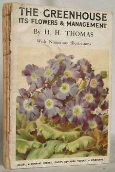 1920s gardening book on greenhouse flowers