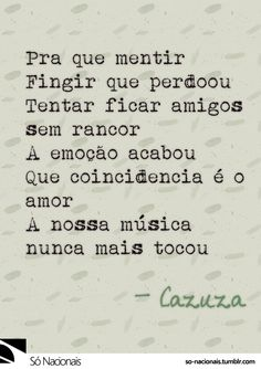 Codinome Beija-flor - Cazuza Cool Phrases, More Than Words, Music Quotes, Good Music, Rock And Roll, Favorite Quotes, Texts, Musicals, Lyrics
