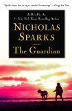 The Guardian (2003)  A novel by Nicholas Sparks