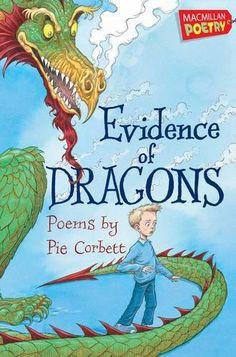 Evidence of Dragons: Amazon.co.uk: Pie Corbett: 9780230751941: Books