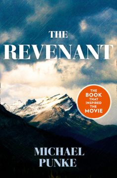 The Revenant by Michael Punke. Based on a true story, The Revenant is an epic tale of revenge set in the Rocky Mountains. The Revenant, Revenge Stories, True Stories, Best Director, Movies Worth Watching, Leonardo Dicaprio, Best Actor, Film, Great Books
