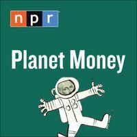 Planet Money by NPR