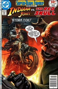 Super-Team Family: The Lost Issues!: Indiana Jones Vs. The Red Skull