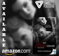 *..HEA Bookshelf..*: MY VICIOUS DEMISE by @shanavauthor: #FeatureFriday with @limitlessbooks