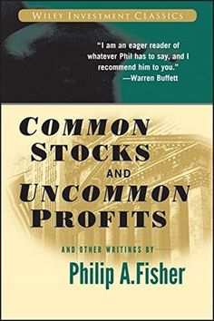 Common Stocks and Uncommon Profits and Other Writings by Philip A. Fisher von Philip A. Fisher