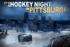 It's a hockey night in Pittsburgh!