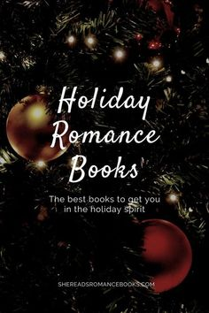 Get into the holiday spirit with one of these holiday romance books worth reading.