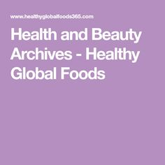 Health and Beauty Archives - Healthy Global Foods Nose Shapes, Homemade Mask, Strong Nails, Thyroid Problems, All Vegetables, Natural Supplements, Home Health, Our Body, Health And Beauty