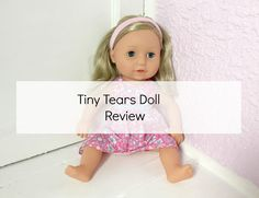 Newcastle Family Life: Classic Tiny Tears Doll Review