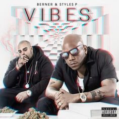 """Berner & Styles P get an assist from ScHoolBoy Q for their new collab """"Table"""". Their joint project Vibes hits stores June Schoolboy Q, Album Stream, Hip Hop Albums, Styles P, Music Promotion, News Track, News Songs, Mixtape, New Music"""