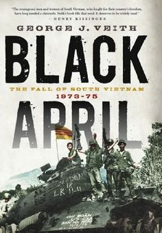Today's Kindle Daily Deal is Black April: The Fall of South Vietnam, 1973-75 ($2.99), by George J Veith.