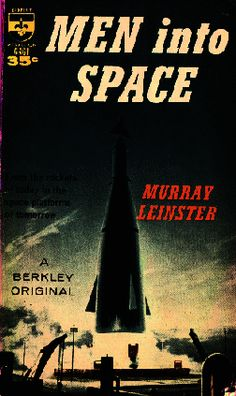 "This is a 1960 paperback that novelized my favorite TV series of 1959-60, ""Men Into Space."""