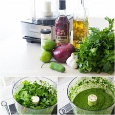 Chimichurri Marinade -2 bunches parsley, washed and dried 2 bunches cilantro, washed and dried 1 jalapeño pepper, stem trimmed off, cut into large chunks (Keep the seeds! If you really like things spicy, add 2 peppers.) juice of one lime 6-8 cloves of fresh garlic 1 tbsp dried oregano 3/4 cup red wine vinegar 3/4 cup olive oil salt & pepper