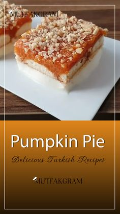 Pumpkin Pie - Turkish Cuisine   Easy | Best Turkish Cuisine. Turkish Recipes, Food Cakes, Cake Recipes, French Toast, Pie, Pumpkin, Breakfast, Easy, Cakes