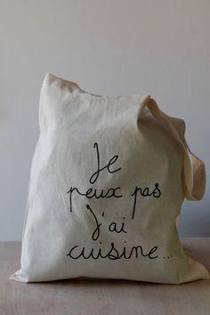 """Tote bag avec inscription """"je peux pas j'ai cuisine"""""""