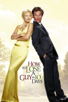 PG-13 ~ Comedy, Romance = How to Lose a Guy in 10 Days - 2003