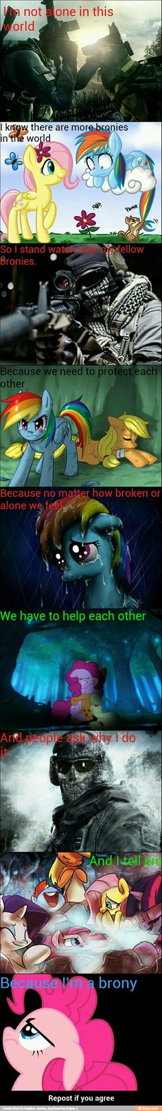 Too all of my Fellow Bronies and Pegasisters. I love you all!
