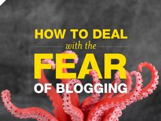 Stop making excuses and start blogging! - awesome tips from Braid Creative