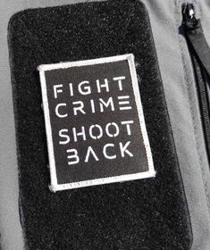 Fight Crime Shoot Back | Patch