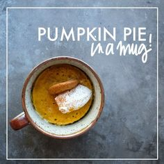 Pumpkin pie is just minutes away with this Pumpkin Pie in a Mug recipe. Check it out on Shutterbean. Mug Recipes, Delicious Cake Recipes, Pumpkin Recipes, Yummy Cakes, Fall Recipes, Sweet Recipes, Dessert Recipes, Yummy Food, Thanksgiving Recipes