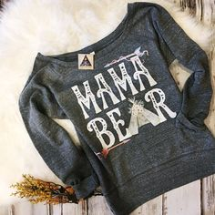 cute mama bear slouchy sweatshirt