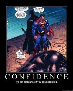 Batman is Never Arrogant: