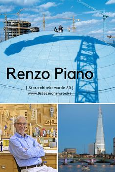 Architekt Renzo Piano wird 80 Jahre! #architektur #Renzopiani
