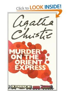 Murder on the Orient Express by Agatha Christie. I have read almost everything Agatha ever wrote - this is a true classic.
