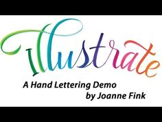 ▶ A Hand Lettering Demonstration by Joanne Fink - YouTube