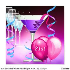 21st Birthday White Pink Purple Martini Balloons Card 21st Birthday Party White Pink Teal Blue Purple Balloons Martini Cocktails martini Invitation All Occasions Party Womans girl parties, Designer Zizzago Invites